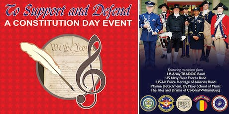 """""""To Support and Defend"""" - A Constitution Day Military Band Performance tickets"""