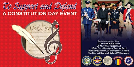 """To Support and Defend"" - A Constitution Day Military Band Performance"