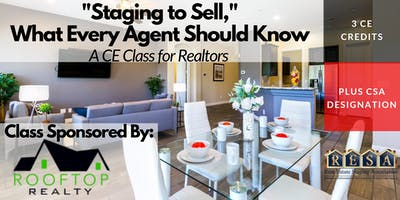 Staging to Sell, a CE Class for Realtors