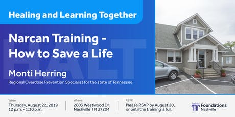 Healing and Learning Together: NARCAN TRAINING – How to Save a Life tickets
