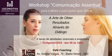 Workshop Comunicação Assertiva e Empática tickets
