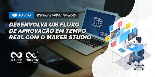 Desenvolva um fluxo  de aprovação em tempo real com o Maker Studio