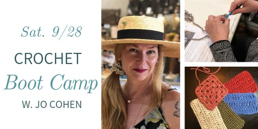 Crochet Boot Camp w. Jo Cohen - Sat., 9/28