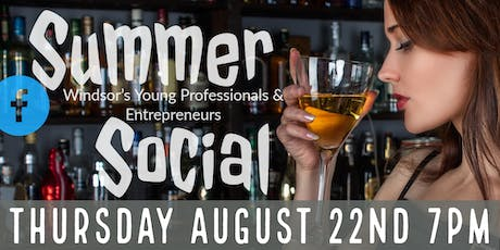 Summer Social - Windsor's Young Professionals & Entrepreneurs tickets