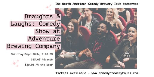 Draughts & Laughs: Beer and Comedy Show at Adventure!
