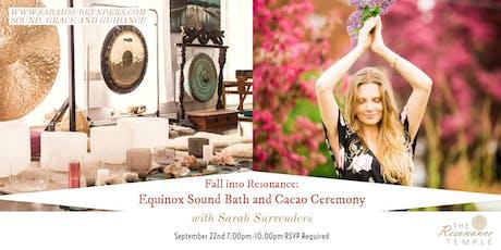 Fall into Resonance: Equinox Sound Bath & Cacao Ceremony tickets