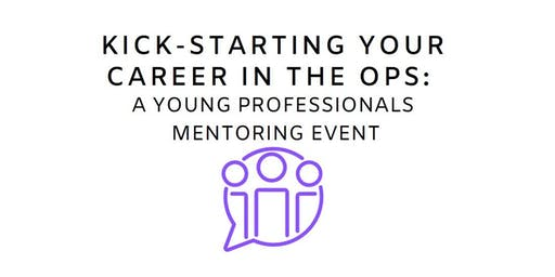 Kick Starting Your Career in the OPS