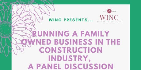 WINC Presents: Running a Family Owned Business in the Construction Industry, Panel Hosted by Select Surfaces tickets