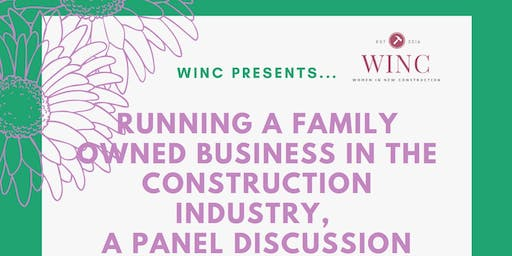 WINC Presents: Running a Family Owned Business in the Construction Industry, Panel Hosted by Select Surfaces
