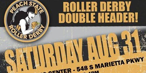 Peach State Roller Derby - Season 8; Home Bout 4: Food Drive!