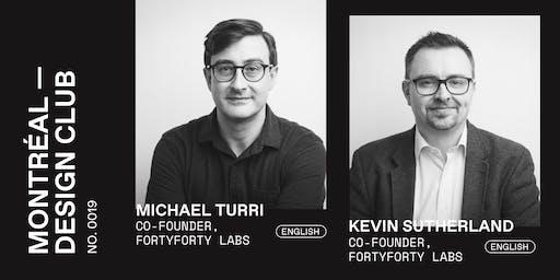 Montreal Design Club #0019 - Michael Turri & Kevin Sutherland