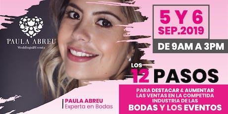 Paula Abreu 12 Pasos para Destacar en la Competida Industria de las Bodas tickets