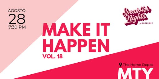 SpeakHer Nights Vol. 18 : Make it Happen