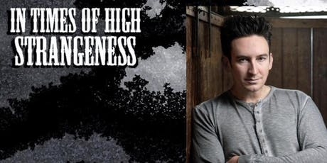 In Times Of High Strangeness with Dustin Pari tickets