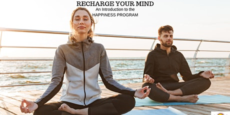 Recharge Your Mind- An Introduction to the Happiness Program tickets