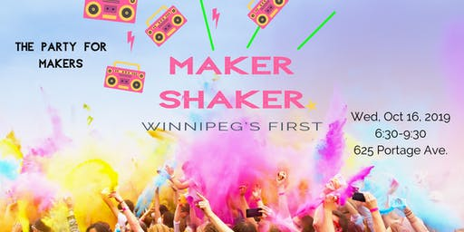 Maker Shaker Winnipeg