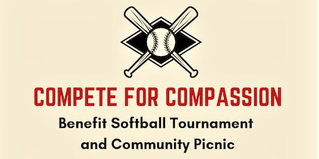 Compete for Compassion Benefit Softball Tournament and Picnic tickets