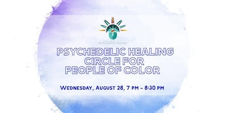Psychedelic Healing Circle for People of Color  tickets