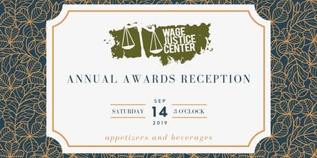 Wage Justice Center Annual Awards Reception tickets