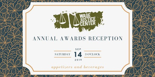 Wage Justice Center Annual Awards Reception