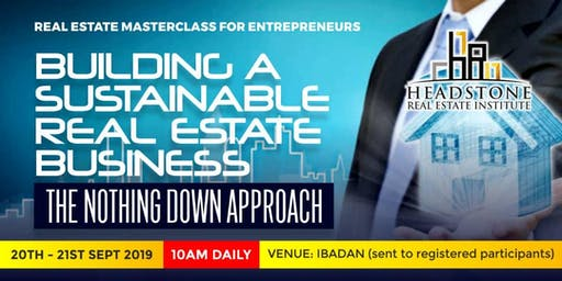 REAL ESTATE BUSINESS MASTERCLASS FOR ENTREPRENEURS