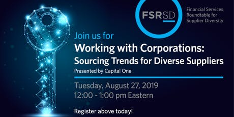 Working with Corporations: Sourcing Trends for Diverse Suppliers tickets