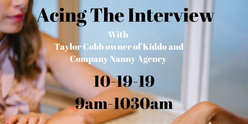 Acing the Nanny Interview