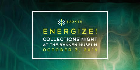 ENERGIZE! Collections Night at The Bakken Museum tickets