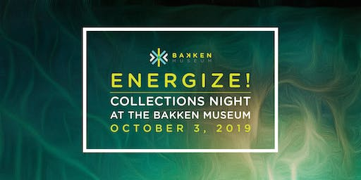 ENERGIZE! Collections Night at The Bakken Museum