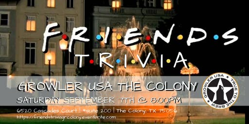 Friends Trivia at Growler USA The Colony