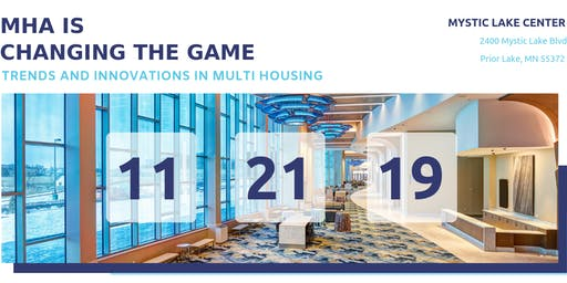 CHANGING THE GAME: Trends and Innovations in Multi Housing