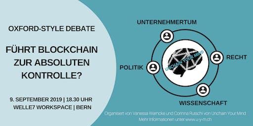 Führt Blockchain zur absoluten Kontrolle? Oxford-Style Debate