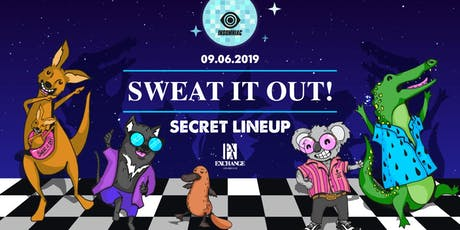 Sweat It Out ft. Secret Lineup tickets