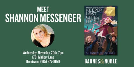 Meet Shannon Messenger as she discusses LEGACY at B&N- Brentwood, TN tickets