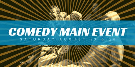 Comedy Main Event tickets