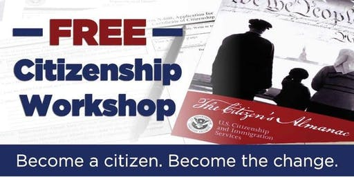 2019 - Apply for American Citizenship Workshop