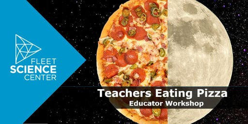 Teachers Eating Pizza: Earth and Space Science Educator Workshop (Nov)