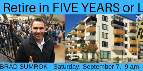 Retire in Five Years or Less through Apartment Investing with Brad Sumrok tickets
