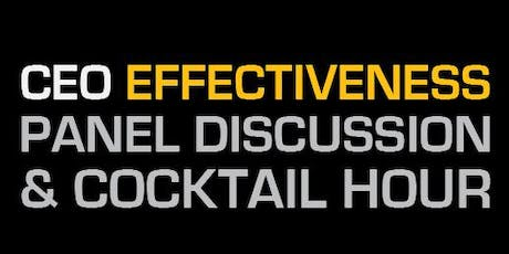 CEO Effectiveness Panel Discussion and Cocktail Hour tickets