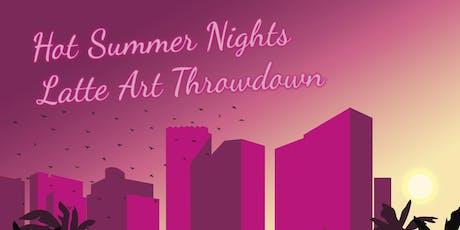 LVC Hot Summer Nights Latte Art Throwdown tickets