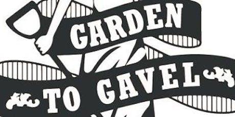 4th Garden To Gavel tickets