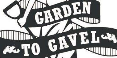 4th Garden To Gavel