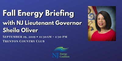 Fall Energy Briefing with New Jersey Lieutenant Governor Sheila Oliver