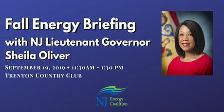 Fall Energy Briefing with New Jersey Lieutenant Governor Sheila Oliver tickets