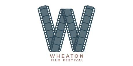Wheaton Film Festival (5th Annual) tickets