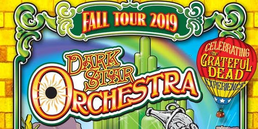 Dark Star Orchestra @ Capitol Center for the Arts - Chubb Theatre