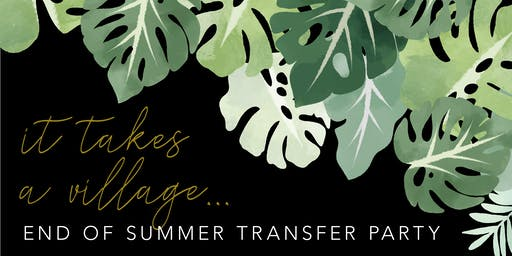 It Takes a Village: The Realtor Hubbies' End of Summer Transfer Party