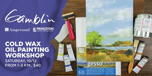 Cold Wax Oil Painting Workshop at Blick Wheaton