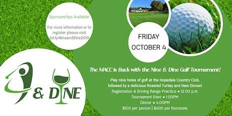 Nine and Dine Golf Tournament tickets