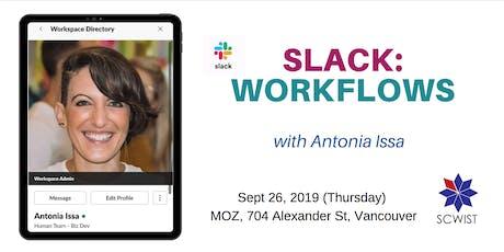 Slack: Workflows (workshop) tickets